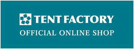 TENTFACTORY テントファクトリーオフィシャルオンラインショップ